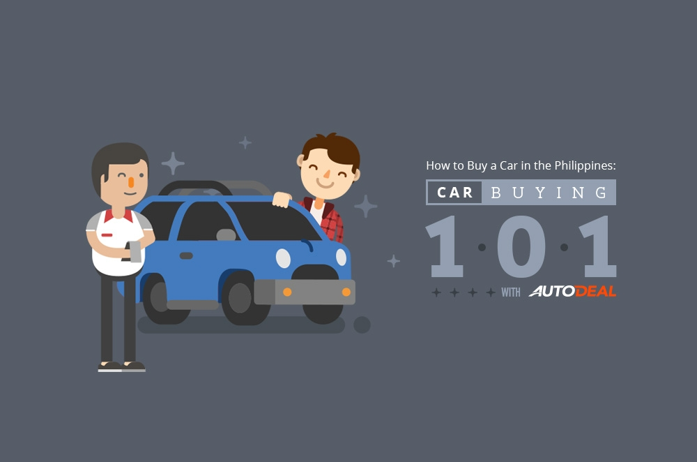Car Buying 101: How to buy a car in the Philippines with AutoDeal