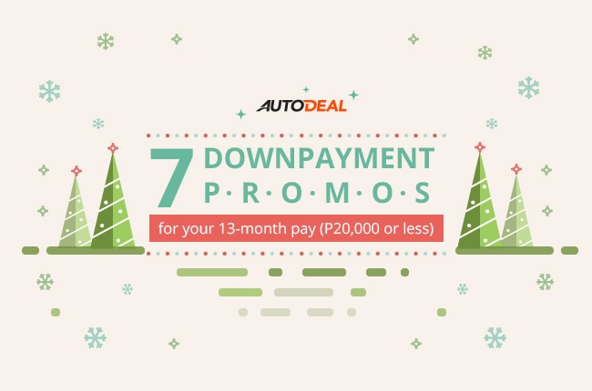 7 downpayment promos for your 13-month pay (P20,000 or less)