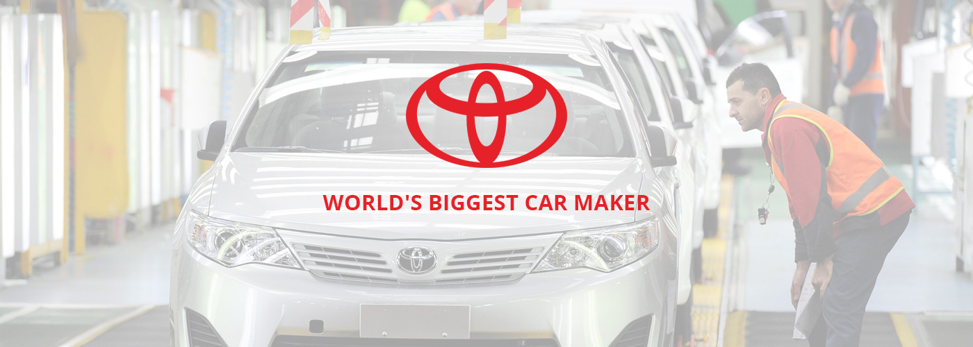 Toyota Worlds Biggest Car Maker