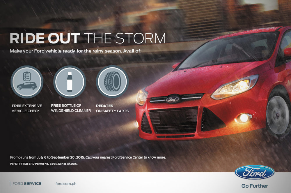 "Get your Ford ready for the rainy season with the ""Ride out the Storm"" promo"