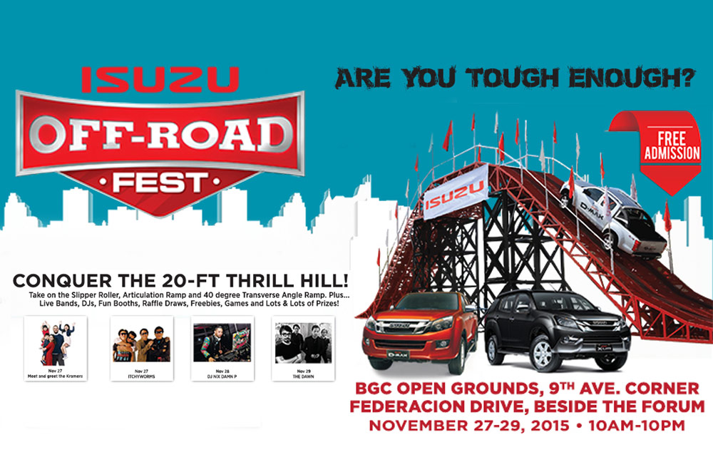 Have a fun and exciting weekend in the metro at the 2015 Isuzu Off-Road Fest at BGC