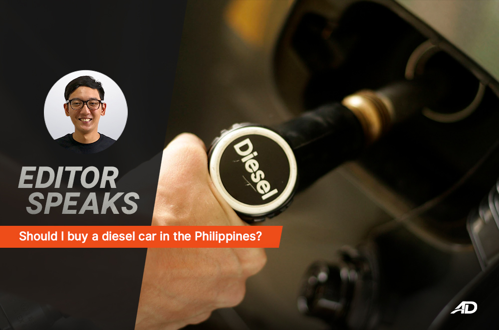 Should I buy a diesel car in the Philippines?