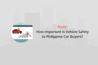 How Important is Vehicle Safety to Filipinos?