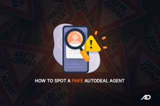 How to spot a fake AutoDeal agent