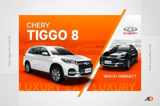 Which 2020 Chery Tiggo 8 to buy - Variant Comparison Guide